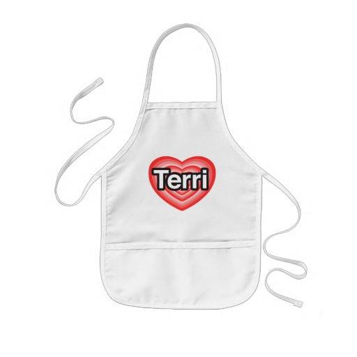I love Terri. I love you Terri. Heart Apron