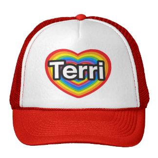 I love Terri. I love you Terri. Heart Mesh Hats