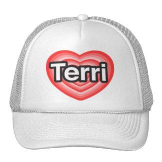 I love Terri I love you Terri Heart Hats