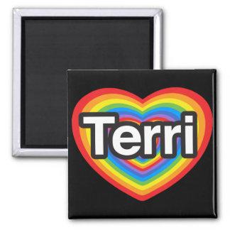 I love Terri I love you Terri Heart Magnets