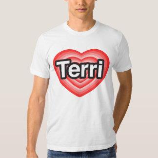 I love Terri. I love you Terri. Heart T Shirt