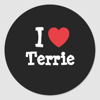 I love Terrie heart T-Shirt Round Sticker