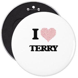 I Love Terry 6 Cm Round Badge