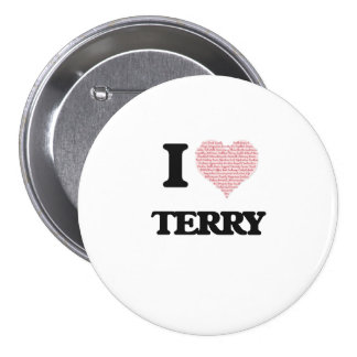 I Love Terry 7.5 Cm Round Badge