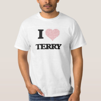 I Love Terry (Heart Made from Love words) Tshirts