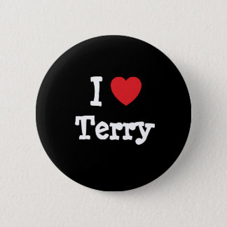 I love Terry heart T-Shirt 6 Cm Round Badge