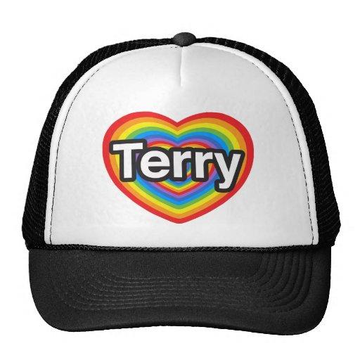 I love Terry. I love you Terry. Heart Mesh Hats