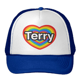 I love Terry. I love you Terry. Heart Trucker Hat