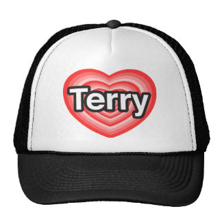 I love Terry I love you Terry Heart Trucker Hat