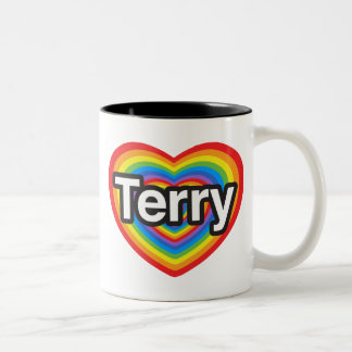 I love Terry. I love you Terry. Heart Coffee Mug