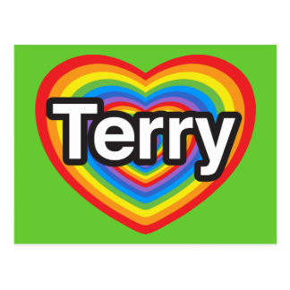I love Terry. I love you Terry. Heart Post Cards