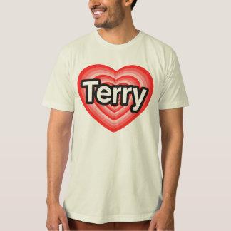 I love Terry. I love you Terry. Heart Shirt