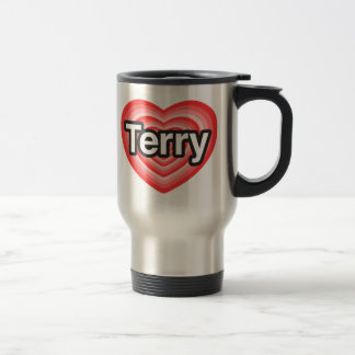 I love Terry. I love you Terry. Heart Stainless Steel Travel Mug