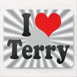 I love Terry Mousepad