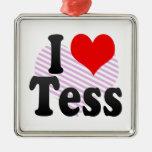 I love Tess Christmas Ornaments