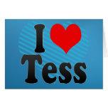 I love Tess Greeting Card
