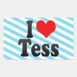 I love Tess Stickers