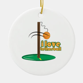I Love Tetherball Round Ceramic Decoration
