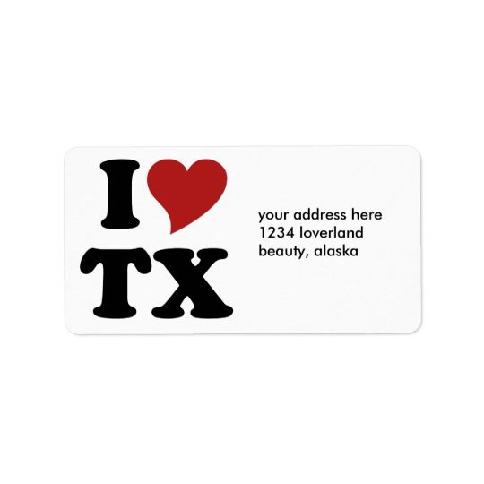 I Love Texas Label