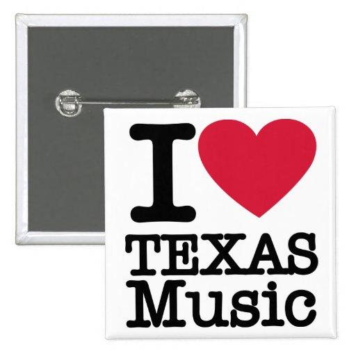 I love Texas Music button