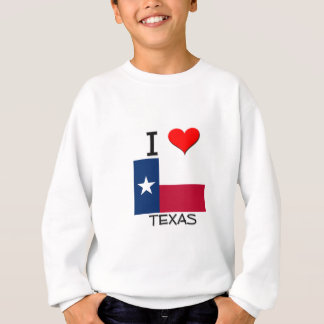 I Love Texas Sweatshirt