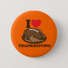 I love Thanksgiving 6 Cm Round Badge