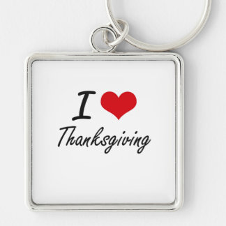 I love Thanksgiving Silver-Colored Square Key Ring