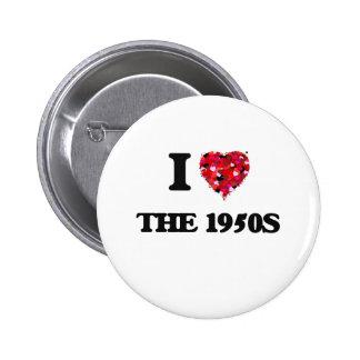 I love The 1950S 6 Cm Round Badge