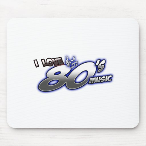 I Love the 80s Eighties MUSIC 1980s music fan Mouse Pad