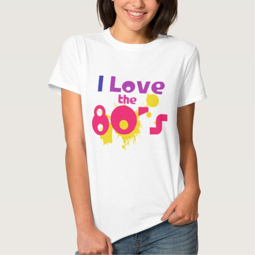 I Love the 80s Tees