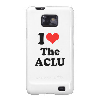 I LOVE THE ACLU.png Samsung Galaxy S Case