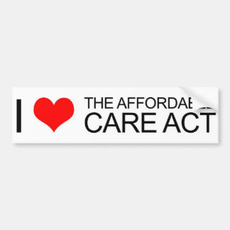 I Love the Affordable Care Act Bumper Sticker