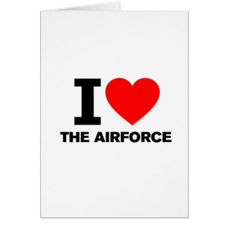 I Love the Airforce Greeting Card
