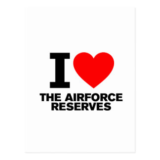 I Love the Airforce Reserves Postcard