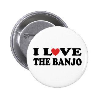I Love The Banjo 6 Cm Round Badge