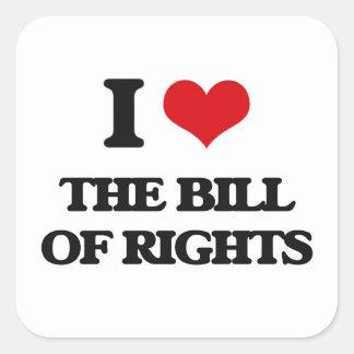 I Love The Bill Of Rights Square Sticker