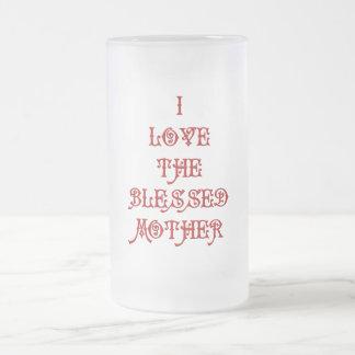 I love the Blessed Mother Mug