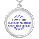 I love the Blessed Mother! She's Heavenly!
