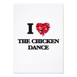 I love The Chicken Dance 13 Cm X 18 Cm Invitation Card