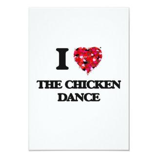 I love The Chicken Dance 9 Cm X 13 Cm Invitation Card