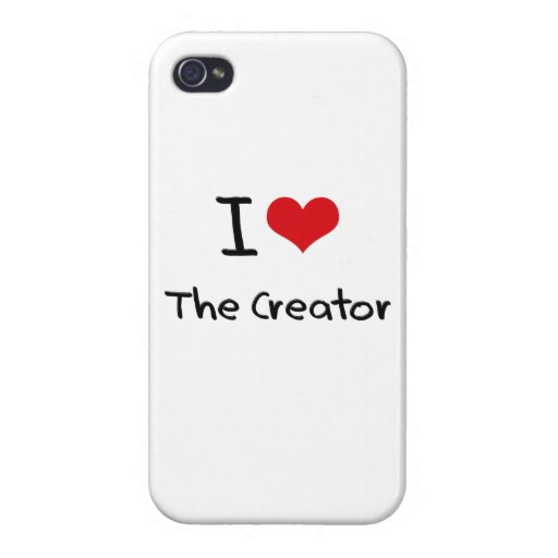 I love The Creator iPhone 4 Cover