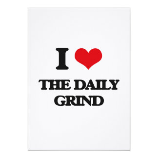 "I Love The Daily Grind 5"" X 7"" Invitation Card"