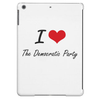 I love The Democratic Party Case For iPad Air