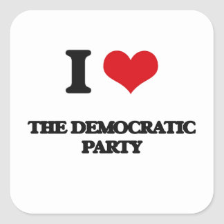 I Love The Democratic Party Square Sticker