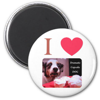 I Love The Dramatic Cupcake Dog 6 Cm Round Magnet