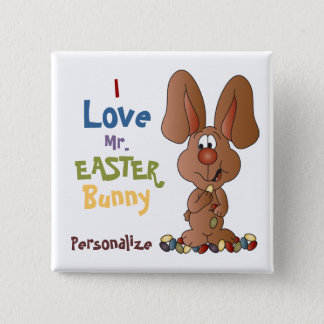 I Love the Easter Bunny 15 Cm Square Badge