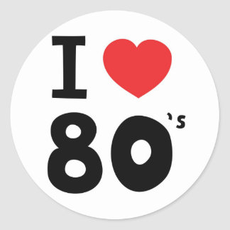 I love the eighties classic round sticker