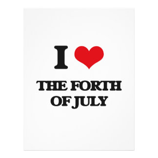 I love The Forth Of July 21.5 Cm X 28 Cm Flyer