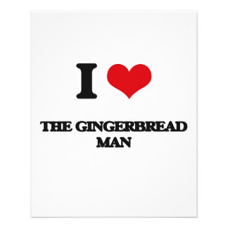I love The Gingerbread Man 11.5 Cm X 14 Cm Flyer
