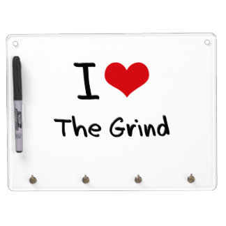 I Love The Grind Dry-Erase Whiteboards